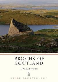 Brochs of Scotland