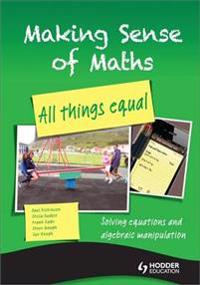 Making Sense of Maths: All Things Equal - Student Book