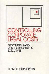 Controlling Corporate Legal Costs