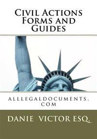 Civil Actions Forms and Guides: Alllegaldocuments.com