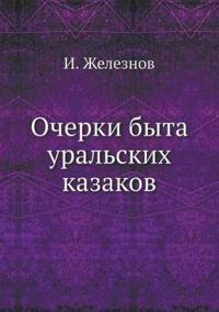Ocherki Byta Uralskih Kazakov