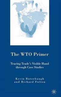 The WTO Primer