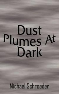 Dust Plumes at Dark