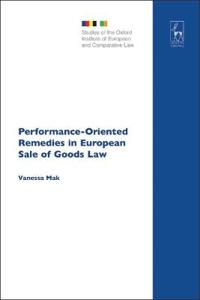 Performance-oriented Remedies in European Sale of Goods Law
