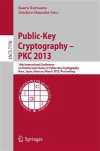 Public-Key Cryptography -- PKC 2013