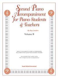 Second Piano Accompaniment for Piano Students & Teachers, Volume B