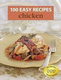 100 Easy Recipes: Chicken
