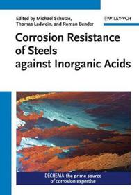 Corrosion Resistance of Steels Against Inorganic Acids