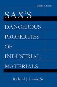 Sax's Dangerous Properties of Industrial Materials