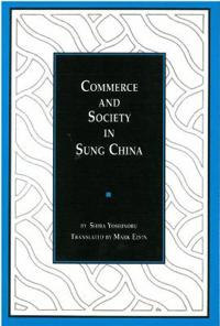 Commerce and Society in Sung China