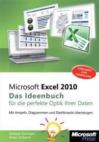 Microsoft Excel 2010 - Das Ideenbuch für visualisierte Daten