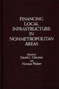 Financing Local Infrastructure in Nonmetropolitan Areas