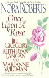 Once Upon a Rose: The Once Upon Series