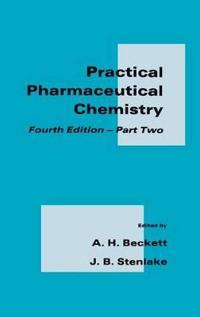 Practical Pharmaceutical Chemistry, Part II