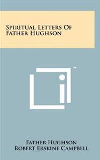 Spiritual Letters of Father Hughson