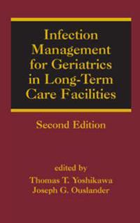 Infection Management for Geriatrics in Long-term Care Facilities