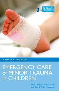 Emergency Care and Minor Trauma in Children