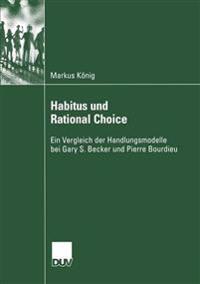Habitus Und Rational Choice