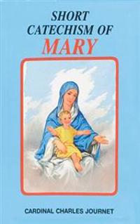 Short Catechism of Mary