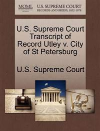 U.S. Supreme Court Transcript of Record Utley V. City of St Petersburg