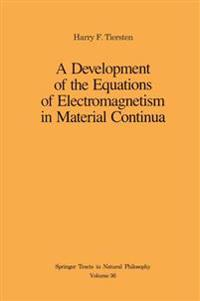 A Development of the Equations of Electromagnetism in Material Continua