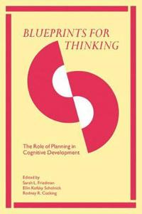 Blueprints for Thinking