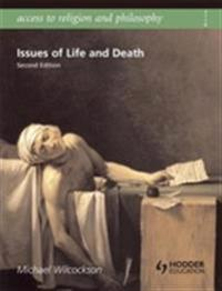Access to Religion and Philosophy: Issues of Life and Death Second Edition