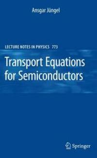 Transport Equations for Semiconductors