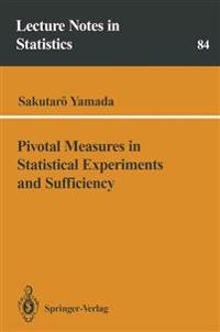 Pivotal Measures in Statistical Experiments and Sufficiency