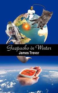 Gazpacho in Winter
