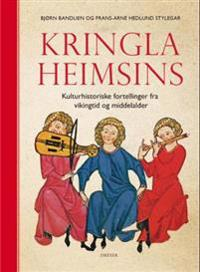 Kringla heimsins - Bjørn Bandlien, Frans-Arne Hedlund Stylegar | Inprintwriters.org
