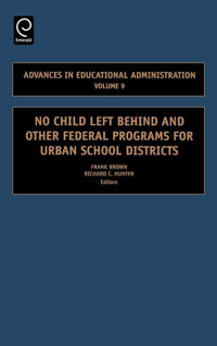 No Child Left Behind And Other Federal Programs for Urban School Districts