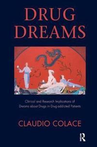 Drug Dreams