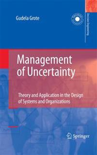 Management of Uncertainty