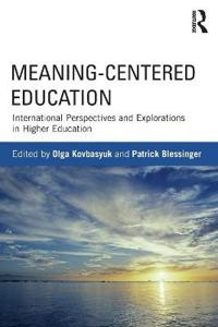 Meaning-Centered Education