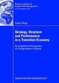 Strategy, Structure and Perfurmance in a Transition Economy