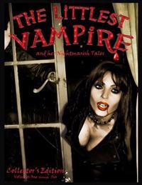 The Littlest Vampire: Nightmarish Tales; Books One Through Six