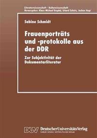 Frauenportrats und -protokolle aus der DDR