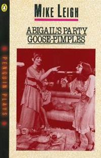 Abigail's Party & Goose-Pimples