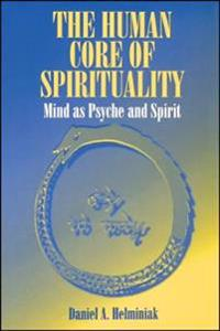 The Human Core of Spirituality
