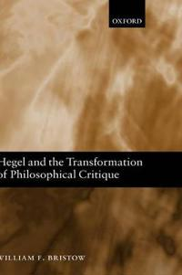 Hegel and the Transformation of Philosophical Critique