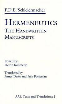 Hermeneutics: The Handwritten Manuscripts