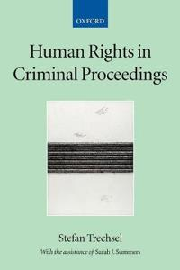 Human Rights in Criminal Proceedings