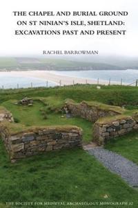 The Chapel and Burial Ground on St Ninians Isle, Shetland