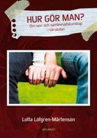 Hur gör man? : om sex- och samlevnadskunskap i särskolan