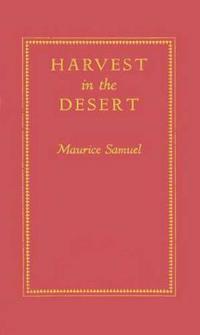 Harvest in the Desert