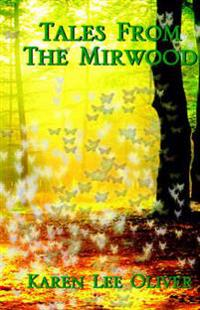 Tales from the Mirwood
