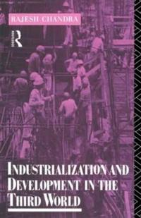 Industrialization and Development in the Third World