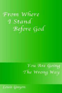 From Where I Stand Before God