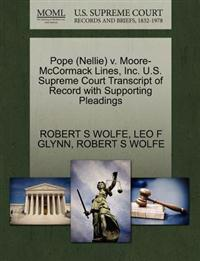 Pope (Nellie) V. Moore-McCormack Lines, Inc. U.S. Supreme Court Transcript of Record with Supporting Pleadings